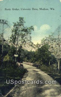 Rustic Bridge, University Drive - Madison, Wisconsin WI Postcard
