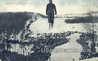 Ski Jumping - Eau Claire, Wisconsin WI Postcard