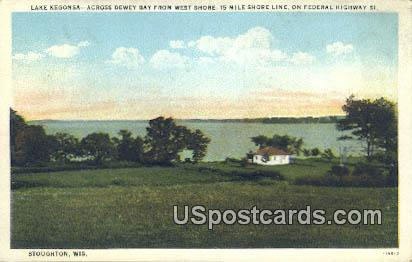 Lake Kegonsa - Stoughton, Wisconsin WI Postcard