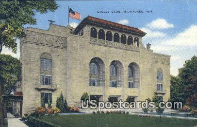 Eagles Club - MIlwaukee, Wisconsin WI Postcard