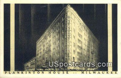 Plankinton House - MIlwaukee, Wisconsin WI Postcard