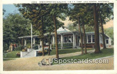 Administration Building, YMCA Camp - Lake Geneva, Wisconsin WI Postcard