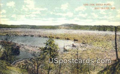 Log Jam, Dells Pond - Eau Claire, Wisconsin WI Postcard