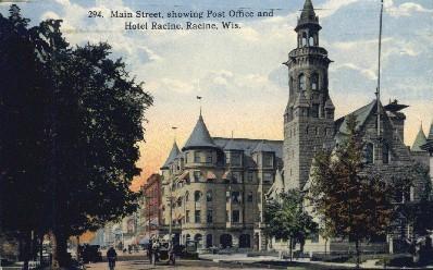 Main Street, Post Office, Hotel Racine - Wisconsin WI Postcard
