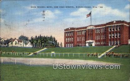High School Bowl And High School - Rhinelander, Wisconsin WI Postcard