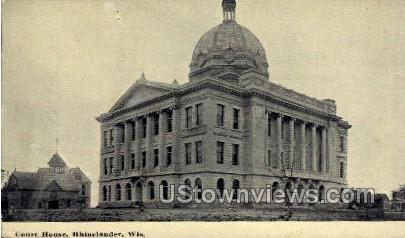 Court House  - Rhinelander, Wisconsin WI Postcard