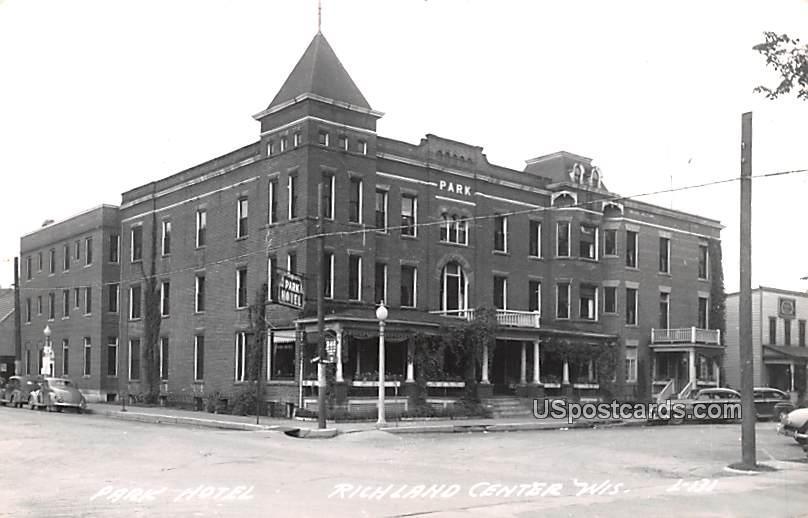 Park Hotel - Richland Center, Wisconsin WI Postcard