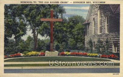 Memorial To The Cross - Sturgeon Bay, Wisconsin WI Postcard