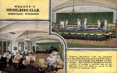 Wegner's Heidelberg Club - Sheboygan, Wisconsin WI Postcard