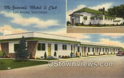 McGoverns Motel And Club - Sun Prarie, Wisconsin WI Postcard