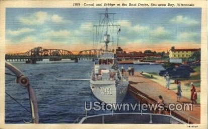 Canal And Bridge At The Boat Docks - Sturgeon Bay, Wisconsin WI Postcard