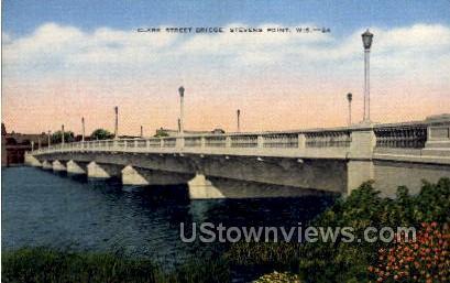Clark Street Bridge - Stevens Point, Wisconsin WI Postcard