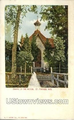 Chapel Of The Woods - St. Francis, Wisconsin WI Postcard