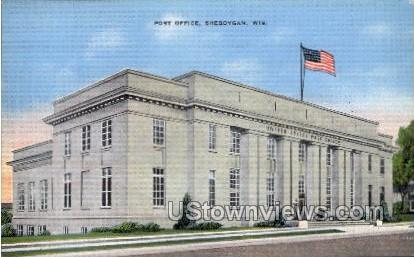 Post Office - Sheboygan, Wisconsin WI Postcard