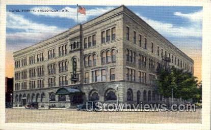 Hotel Foeste - Sheboygan, Wisconsin WI Postcard
