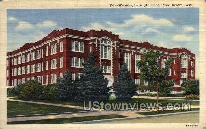 Washington High School - Two Rivers, Wisconsin WI Postcard