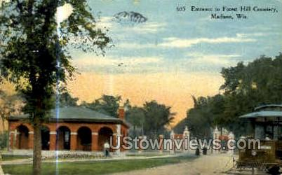 Entrance to Forest Hill Cemetery - Madison, Wisconsin WI Postcard