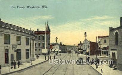 Five Points - Waukesha, Wisconsin WI Postcard