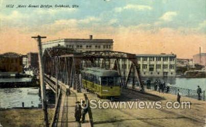 Main St. Bridge - Oshkosh, Wisconsin WI Postcard
