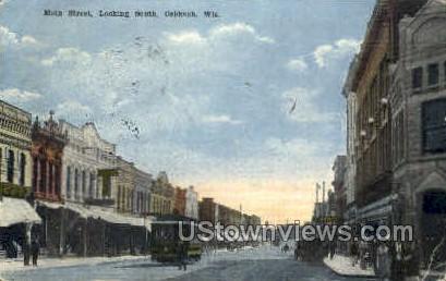 Main St. - Oshkosh, Wisconsin WI Postcard