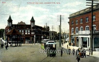 Dunlap Square - Marinette, Wisconsin WI Postcard