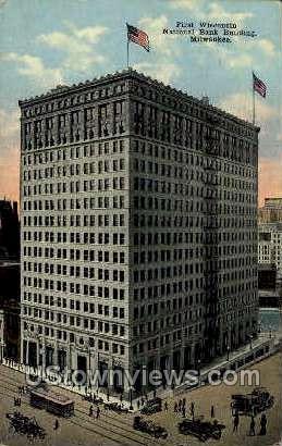 First Wisconsin National Bank - MIlwaukee Postcard