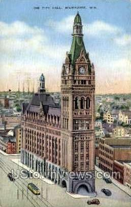 The City Hall - MIlwaukee, Wisconsin WI Postcard