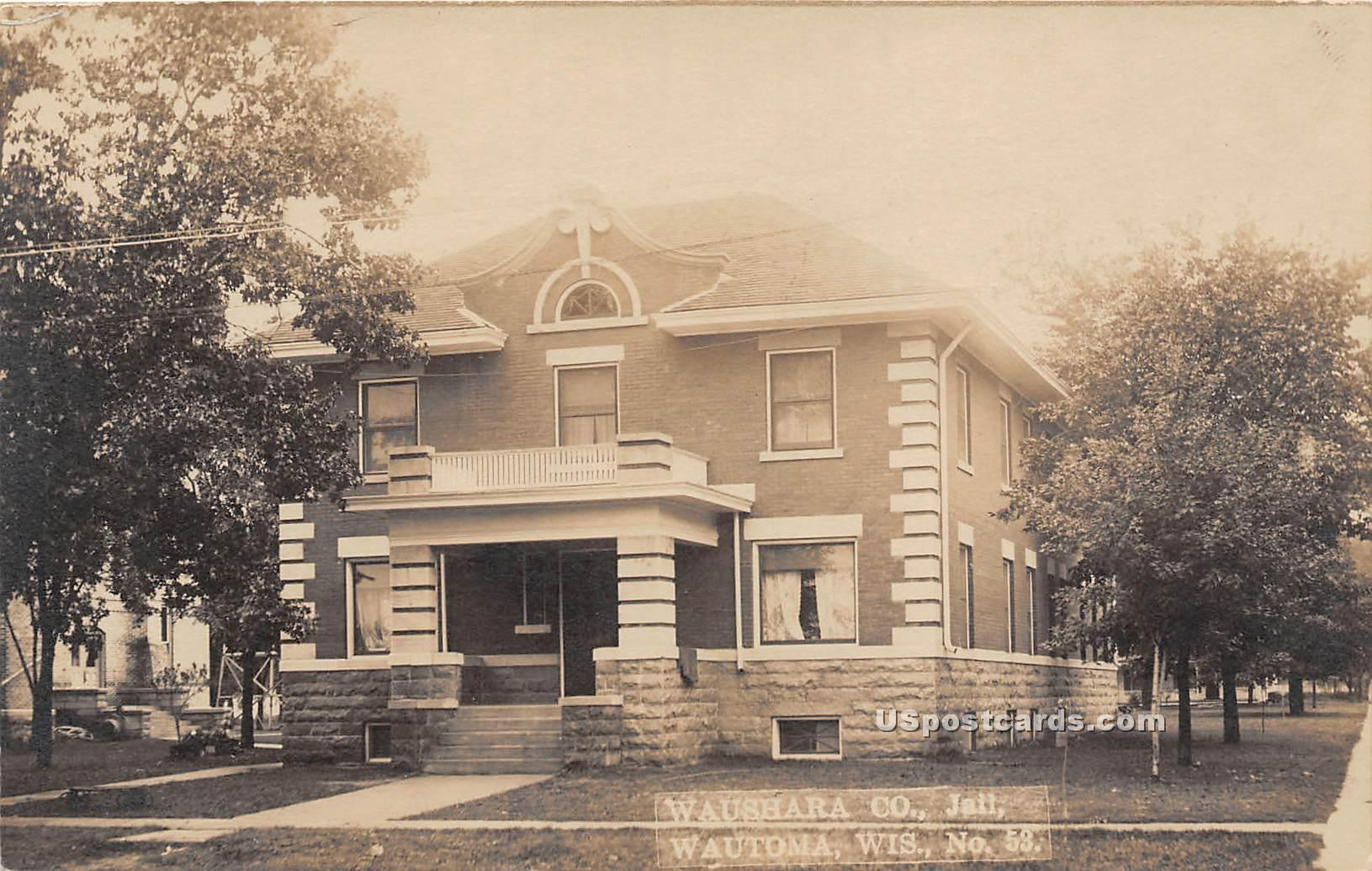 Waushara Co Jail - Wautoma, Wisconsin WI Postcard