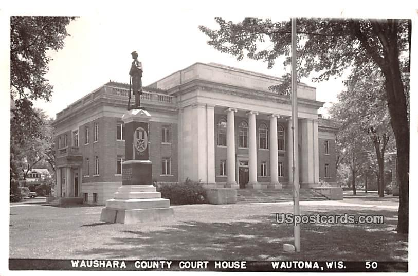 Waushara County Court House - Wautoma, Wisconsin WI Postcard
