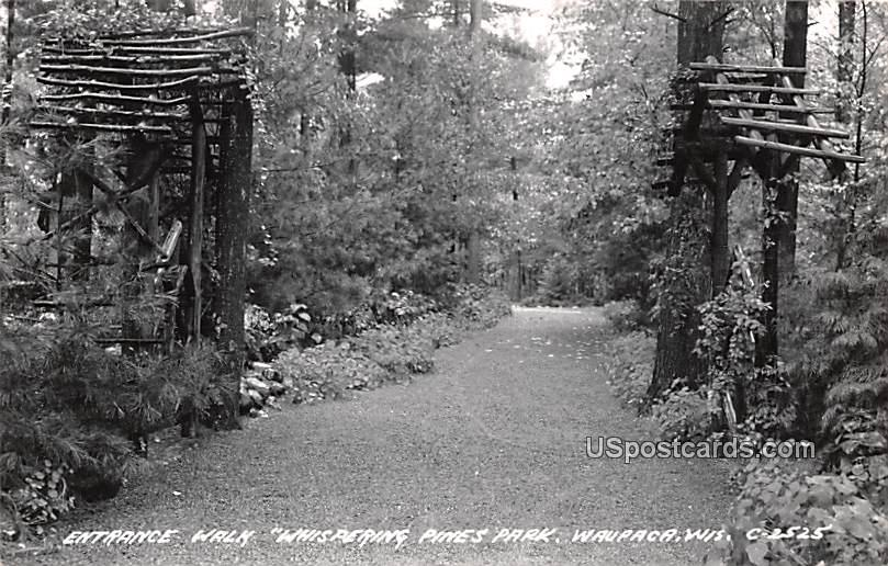 Entrance Walk Whispering Pines Park - Waupaca, Wisconsin WI Postcard