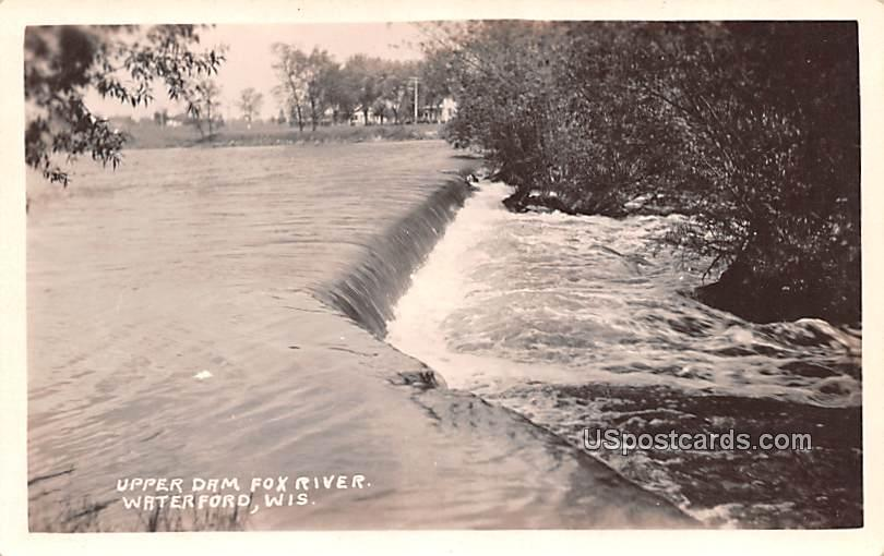 Upper Dam Fox River - Waterford, Wisconsin WI Postcard