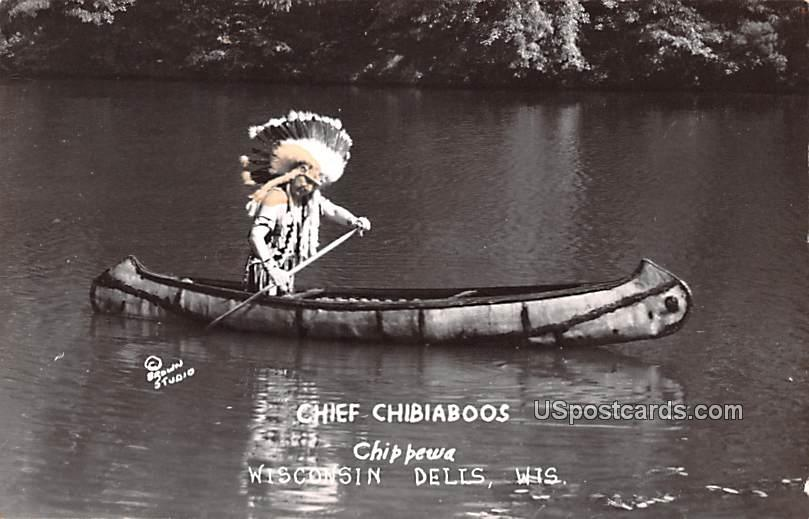Chief Chibiaboos - Wisconsin Dells Postcards, Wisconsin WI Postcard