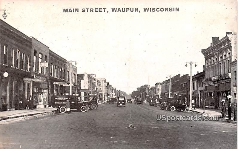 Main Street - Waupun, Wisconsin WI Postcard