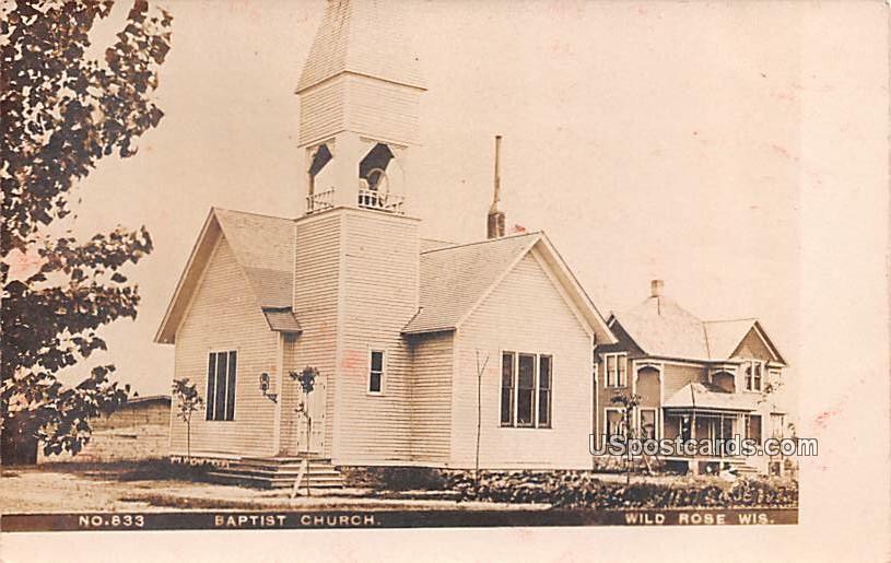 Baptist Church - Wild Rose, Wisconsin WI Postcard