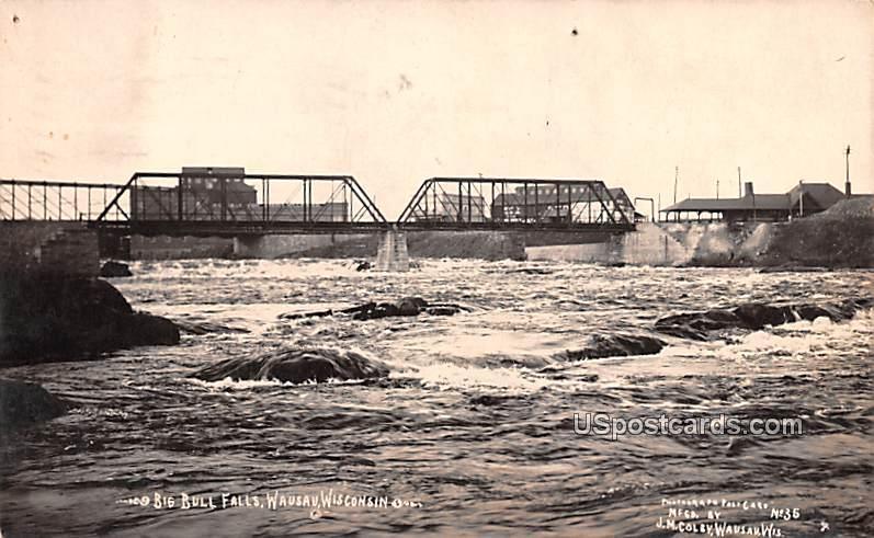 Big Bull Falls - Wausau, Wisconsin WI Postcard