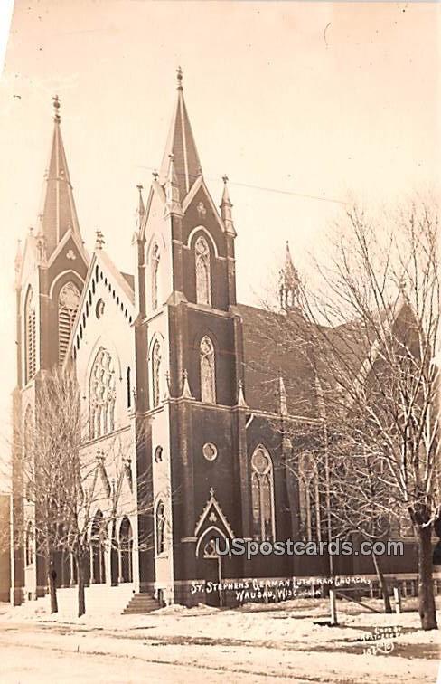 St Stephen's German Lutheran Church - Wausau, Wisconsin WI Postcard