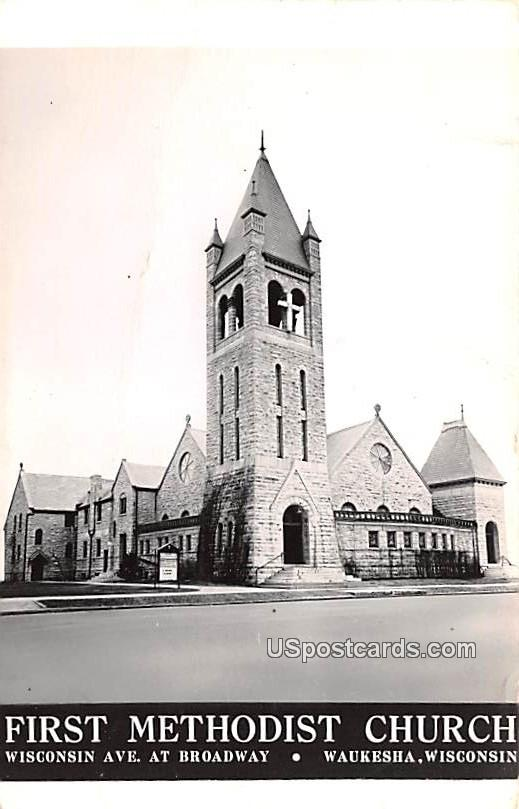 First Methodist Church - Waukesha, Wisconsin WI Postcard