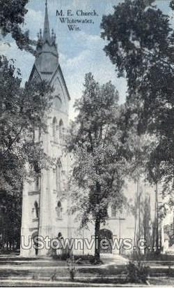 M. E. Church - Whitewater, Wisconsin WI Postcard