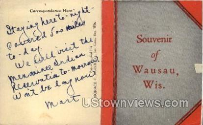 Souvenir - Wausau, Wisconsin WI Postcard