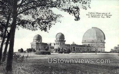 Yerkes Observatory - Williams Bay, Wisconsin WI Postcard