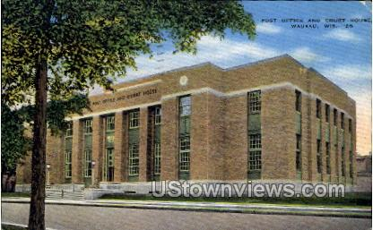 Post Office and Court House - Wausau, Wisconsin WI Postcard