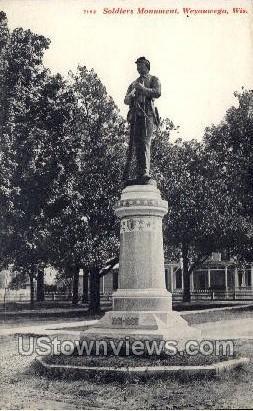 Soldiers Monument - Weyauwega, Wisconsin WI Postcard