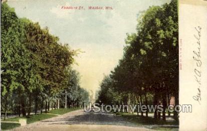 Franklin Street - Wausau, Wisconsin WI Postcard