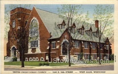 United Presbyterian Church - West Allis, Wisconsin WI Postcard