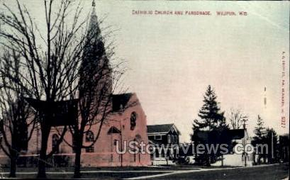 Catholic Church And Parsonage - Waupun, Wisconsin WI Postcard