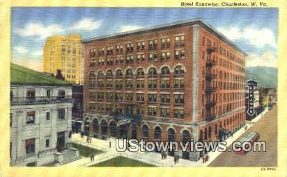 Hotel Kanawha - Charleston, West Virginia WV Postcard