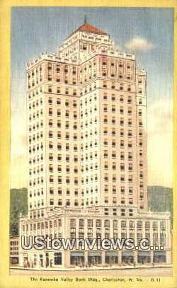 Kanawha Valley Bank Bldg - Charleston, West Virginia WV Postcard