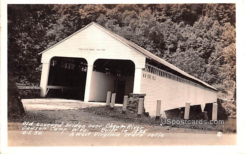 Old Covered Bridge - Dawson Camp, West Virginia WV Postcard