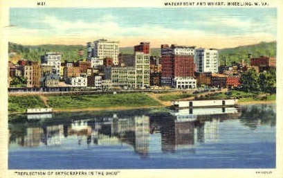 Waterfront & Wharf - Wheeling, West Virginia WV Postcard