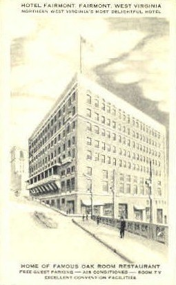 Hotel Fairmont  - West Virginia WV Postcard